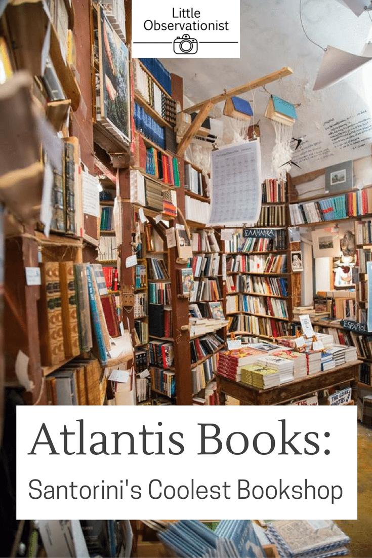 Atlantis Books, Santorini by Stephanie Sadler, Little Observationist